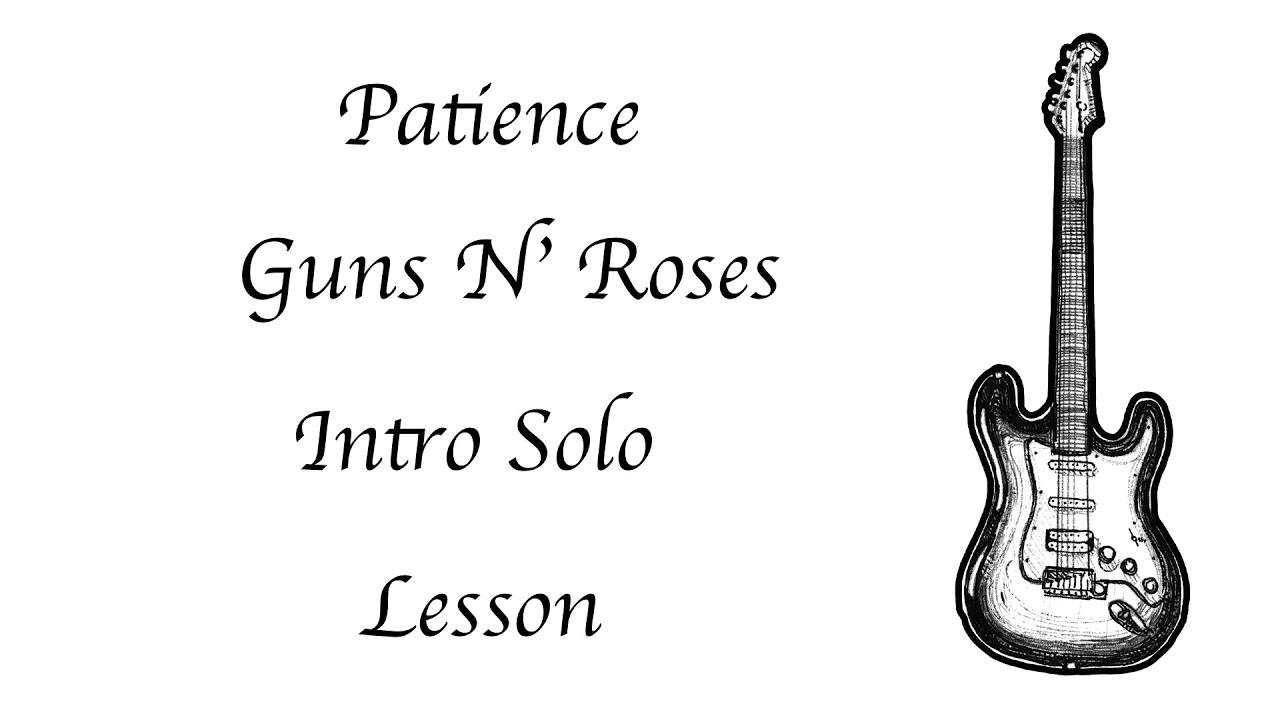 Guns n roses patience intro solo lesson youtube guns n roses patience intro solo lesson hexwebz Gallery