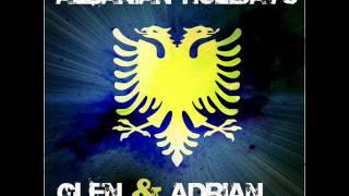 Glen & Adrian - Albanian Holidays ( Andreas Bergmann Remix )