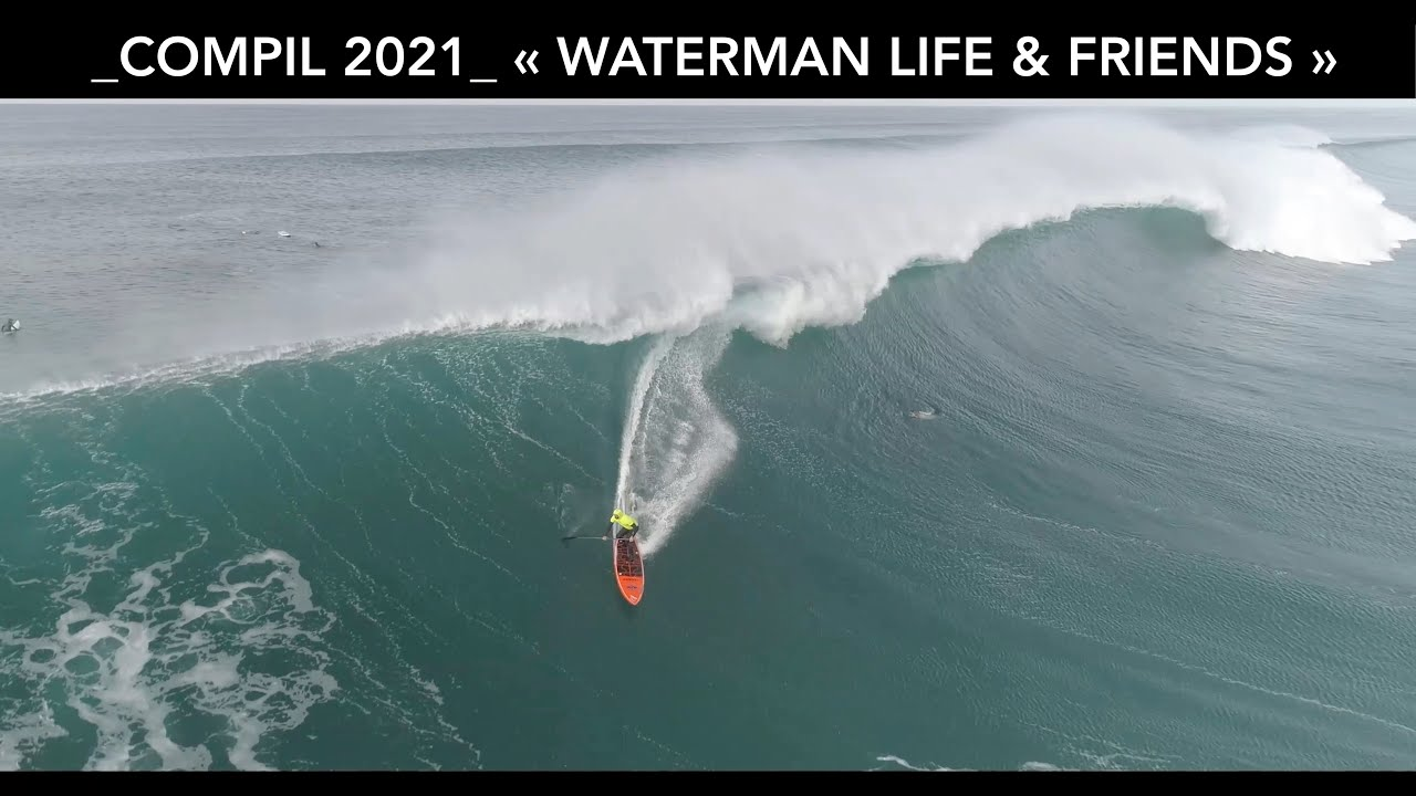 "COMPIL 2021 "" WATERMAN LIFE & FRIENDS"""