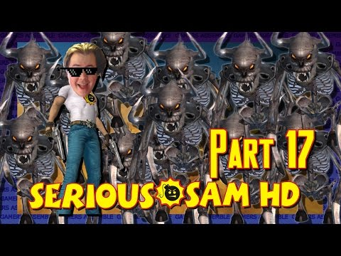 """Lonely James Plays: Serious Sam HD - *$£&""""£^%@ - Part 17 - Gamers Assemble"""