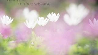 For the Beauty of the Earth - John Rutter (lyrics) , performed by St. Phillip