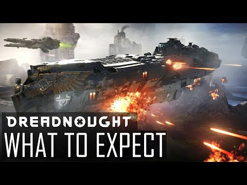 DREADNOUGHT - What to Expect as a New Player / Early Game (The EAR)