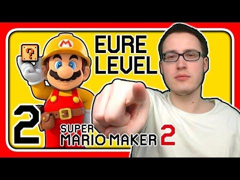 Livestream! Super Mario Maker 2 [EURE Level] (Stream 2)