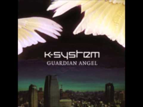 K-System - Guardian Angel (Original Mix)