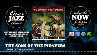The Sons of the Pioneers - Chant of the Wanderer (1946)