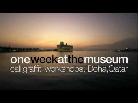 One Week at the Museum |  Museum of Islamic Art - Doha, Qatar | eL Seed
