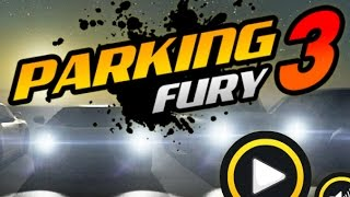 Parking Fury 3 Full Gameplay Walkthrough