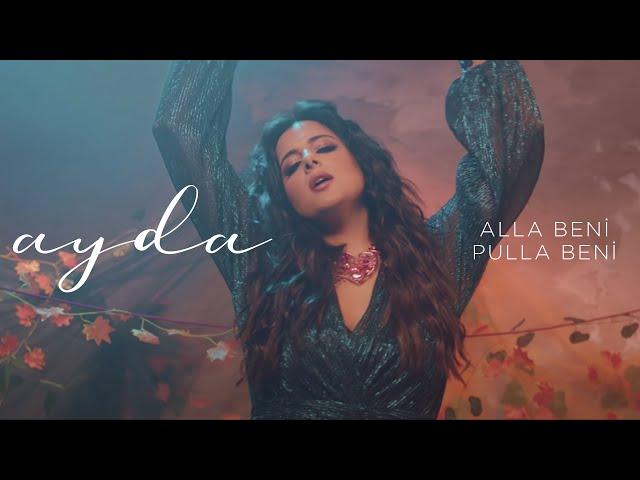 Ayda - Alla Beni Pulla Beni 2020 (Official Video) [Barış Manço]