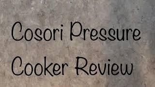 Cosori Pressure Cooker Review