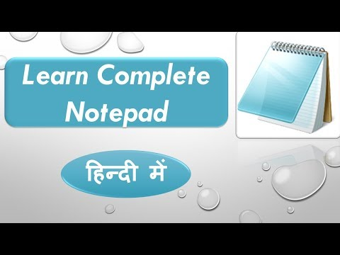 Lecture 5: Notepad complete Tutorial in hindi  learn Complete Notepad in hindi