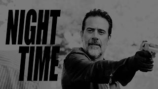 Negan [The Walking Dead] || Night Time