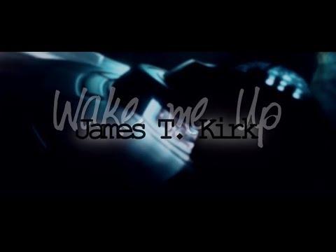 [James T. Kirk] Wake Me Up