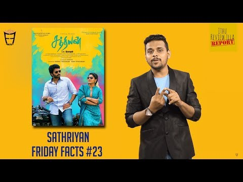 Sathriyan | Review on Reviewers | Vikram Prabhu - Friday Facts #23
