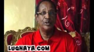 Lughaya.com Wariyaasha Lughayanews Iyo Mud. Daahir Rayaale Kaahin.wmv