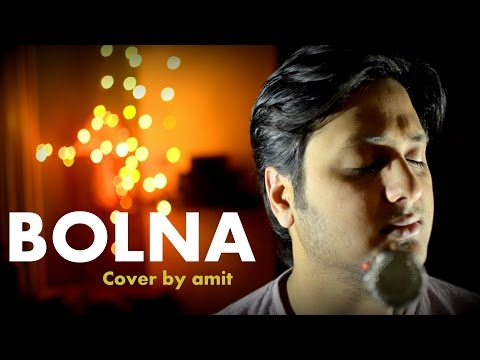 Bolna - Kapoor and Sons  | Arijit Singh | Cover...