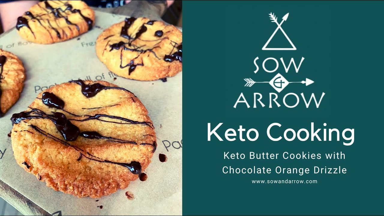 Keto Cooking: Butter Cookies and Chocolate Orange Drizzle