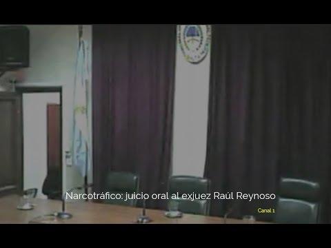 Narcotráfico: juicio oral al exjuez Raúl Reynoso