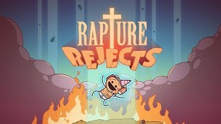 Rapture Rejects Announcement Trailer