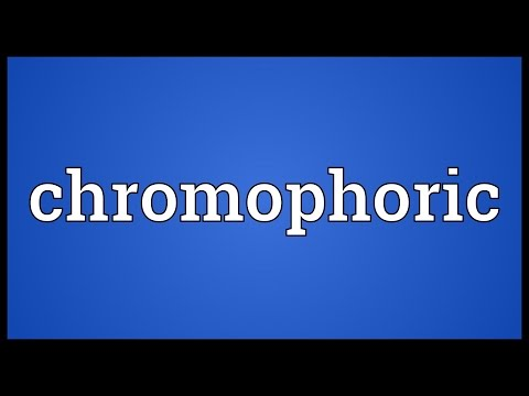 Chromophoric Meaning