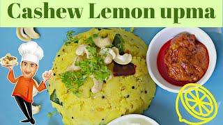 Upma Recipe with Lime - Cashew Lemon Upma - Simple Breakfast Recipes