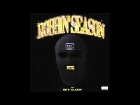 Shy Glizzy - Robbin Season (DL Link)