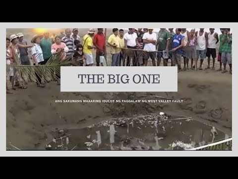 The Big One: Ang sakunang maaaring idulot ng paggalaw ng West Valley Fault