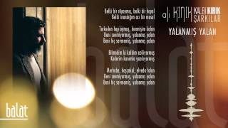 Ali Kınık - Yalanmış Yalan (Official Lyric Video)