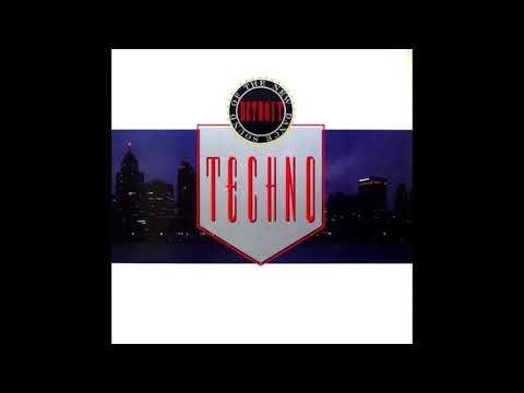 Techno! The New Dance Sound of Detroit (1988) FULL ALBUM