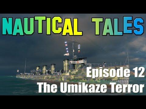 Nautical Tales #12 - The Umikaze Terror