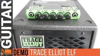 Trace Elliot Elf | demo sound | video presentation | review | test | prezentacja | brzmienie