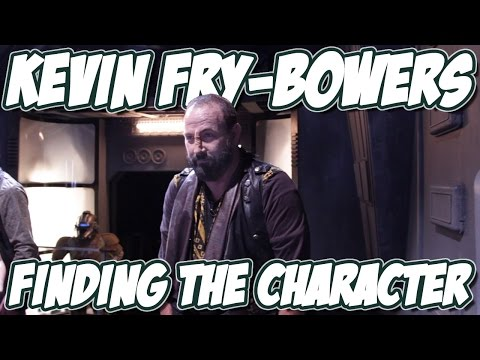 Kevin Fry Bowers  Becoming The Character