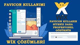 WİX Favicon Kullanımı I Wix Seo I Nasıl yapılır?