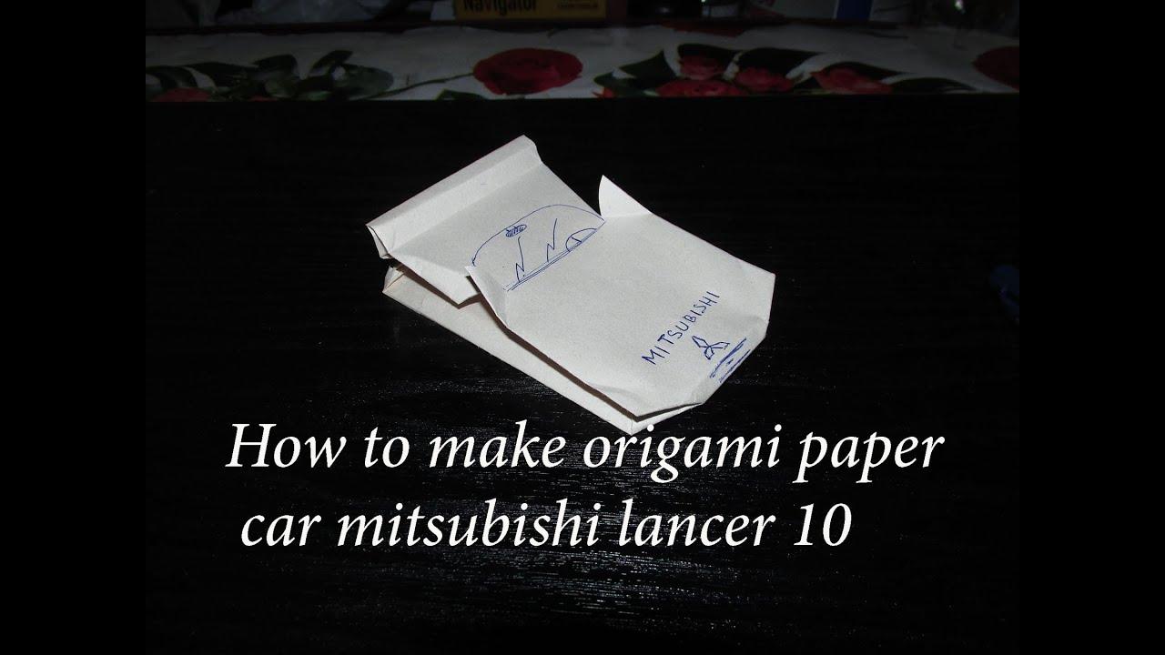 How to make origami paper car mitsubishi lancer 10 video tutorial how to make origami paper car mitsubishi lancer 10 video tutorial youtube jeuxipadfo Choice Image