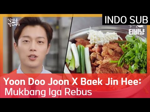 Yoon Doo Joon X Baek Jin Hee: Mukbang Iga Rebus #Let'sEat3 🇮🇩 INDO SUB 🇮🇩