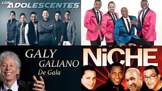LA SALSA QUE HIZO HISTORIA MIX - NICHE-GUAYACAN- ADOLESENTES - GALY GALIANO