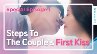 Stages of a Couple's First Kiss | Love Playlist | Season3 - Special 1 (Click CC for ENG sub)