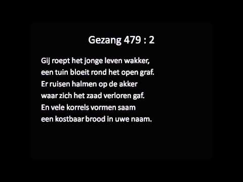 Gezang 479 (LvdK, Gezang 978 NLB) Samenzang