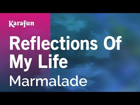 Karaoke Reflections Of My Life  Marmalade *