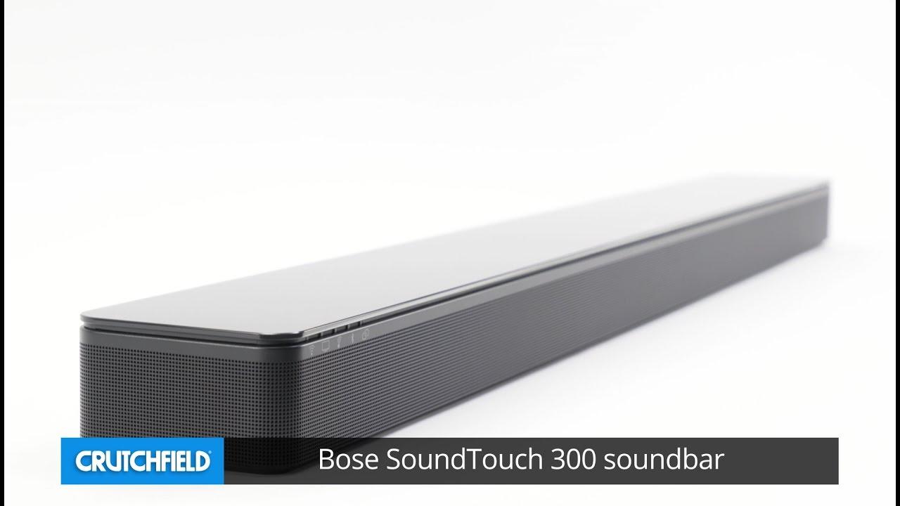 bose soundtouch 300 soundbar crutchfield video youtube. Black Bedroom Furniture Sets. Home Design Ideas