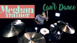Meghan Trainor - Can't Dance (Drum Remix) Video