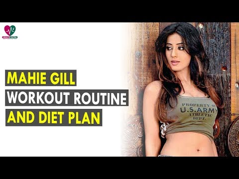 Mahie Gill Workout Routine & Diet Plan || Health Sutra - Best Health Tips
