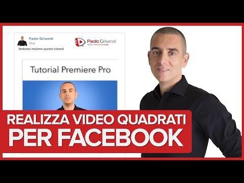Come realizzare Video Quadrati per Facebook con Premiere Pro, Final Cut, Screenflow e Camtasia