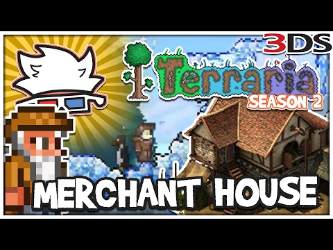 MERCHANT HOUSE! | Terraria 3DS Season 2 #05 - ChaoticShadow24