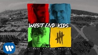 New Politics - West End Kids [AUDIO]