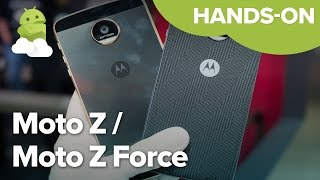 Moto Z and Moto Z Force hands-on preview!