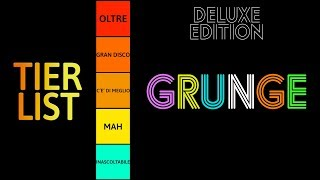 A History of Grunge | TIER LIST (Deluxe Edition)