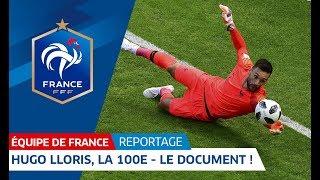 Equipe de France : Hugo Lloris, la 100e - le document I FFF 2018