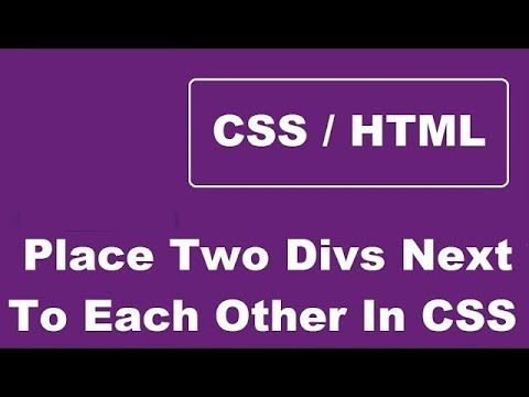 How To Place Two Divs Next To Each Other Using CSS - Making Divs Side by Side using CSS