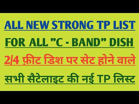 New strong TP List for all C- Band dish satellite 2019