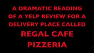 A Dramatic Reading Of A Yelp Review